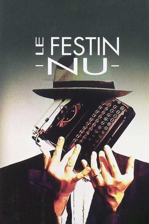 Le Festin nu (1991), un film de David Cronenberg