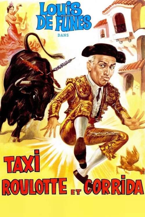 Taxi, Roulotte et Corrida