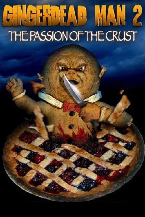 Gingerdead Man 2: Passion of the Crust
