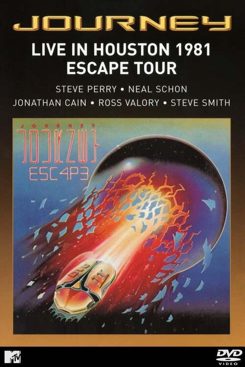 Journey : Live in Houston 1981 - The Escape Tour