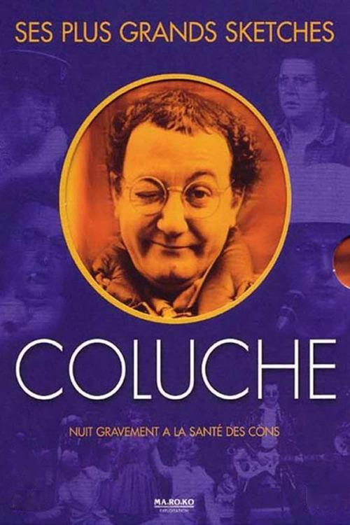 Coluche - Ses plus grands sketches