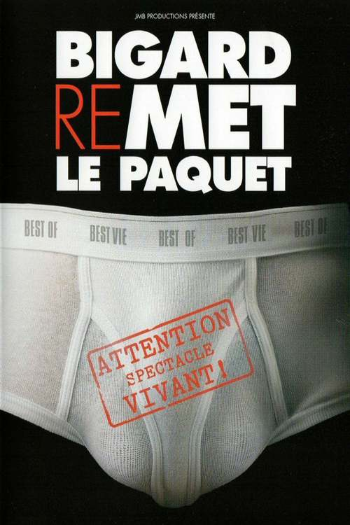 Bigard - Remet le paquet