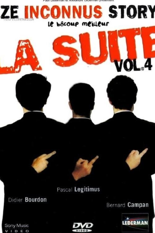 Les Inconnus - Ze Inconnus Story - Le bôcoup meilleur Vol 4