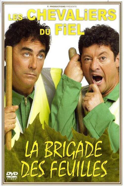 Les Chevaliers du Fiel : La brigade des feuilles