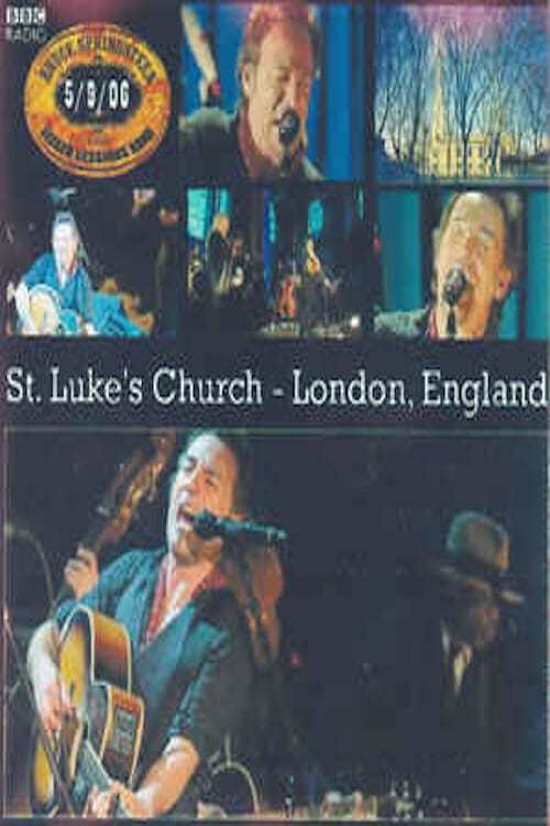 Bruce Springsteen: The Seeger Sessions Live at St. Luke's