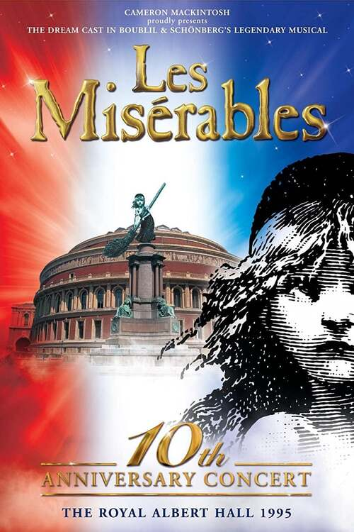 Les Misérables: 10th Anniversary Concert at the Royal Albert Hall