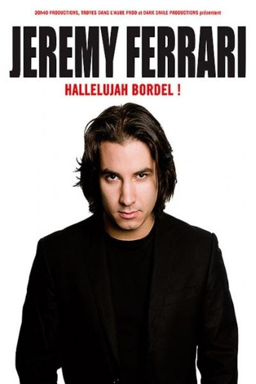 Jeremy Ferrari - Hallelujah Bordel !