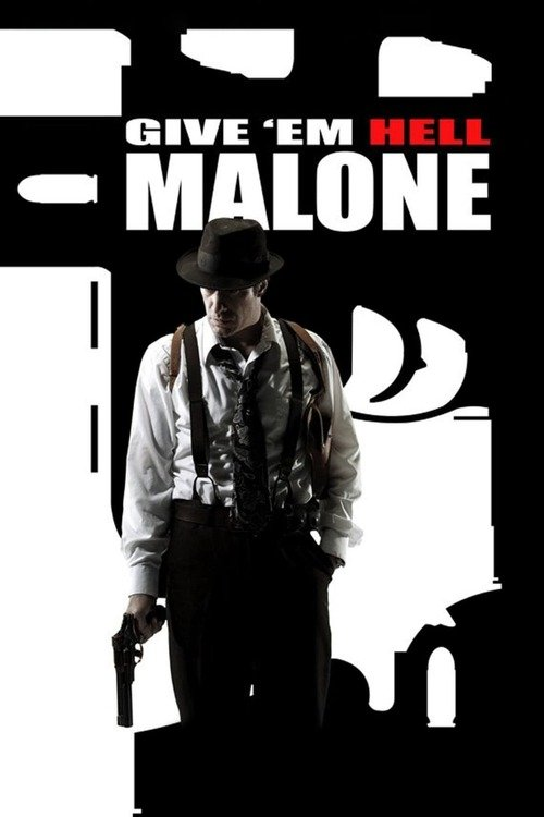 Give 'em Hell, Malone
