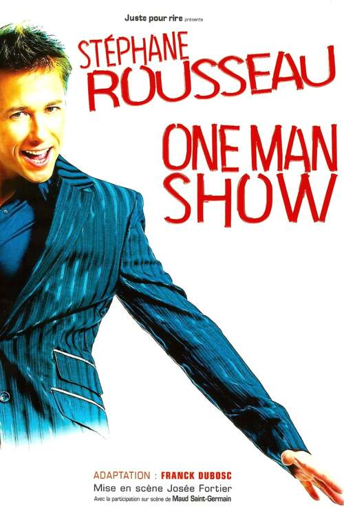 Stéphane Rousseau - One Man Show