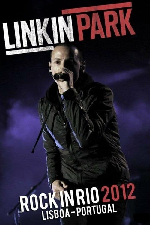 Linkin Park - Rock in Rio 2012