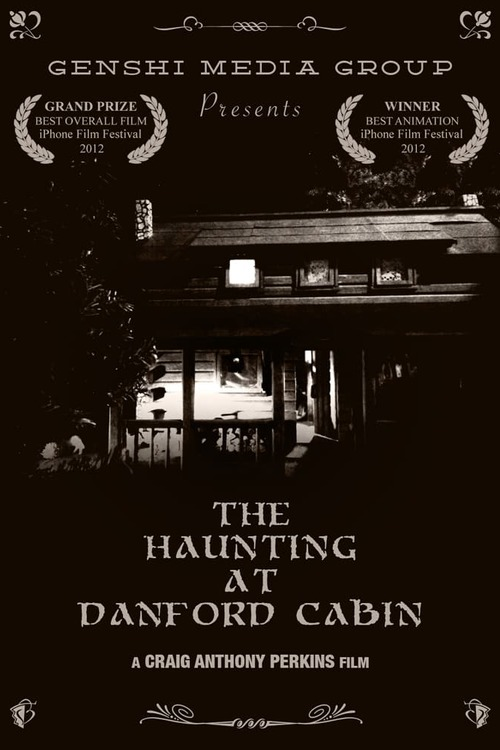 The Haunting at Danford Cabin