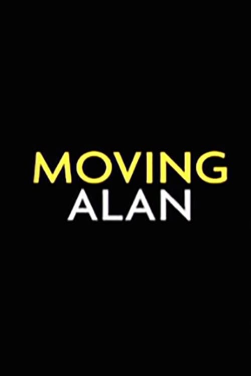 Moving Alan