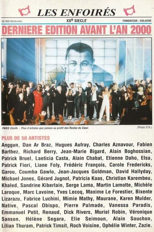 Les Enfoirés 1999 - Dernière édition avant l'an 2000