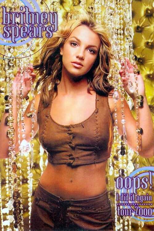 Britney Spears: Oops!... I Did It Again Tour 2000