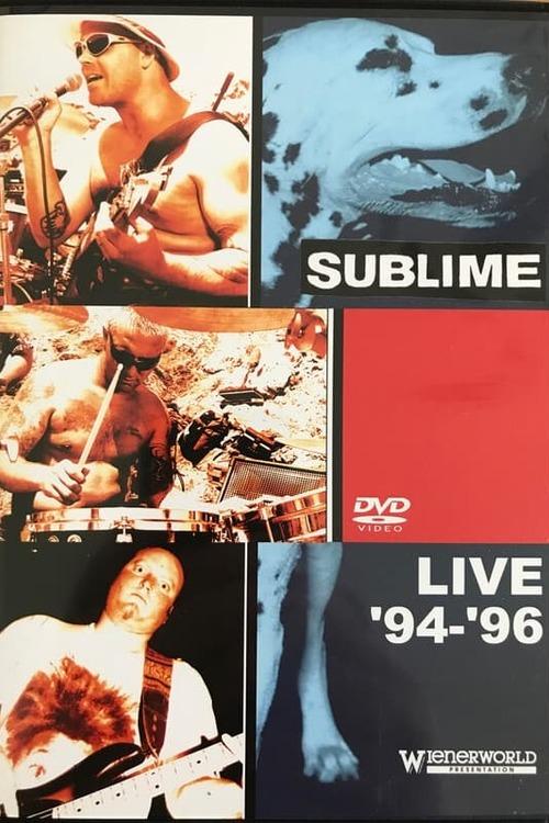 Sublime: Live '94-'96