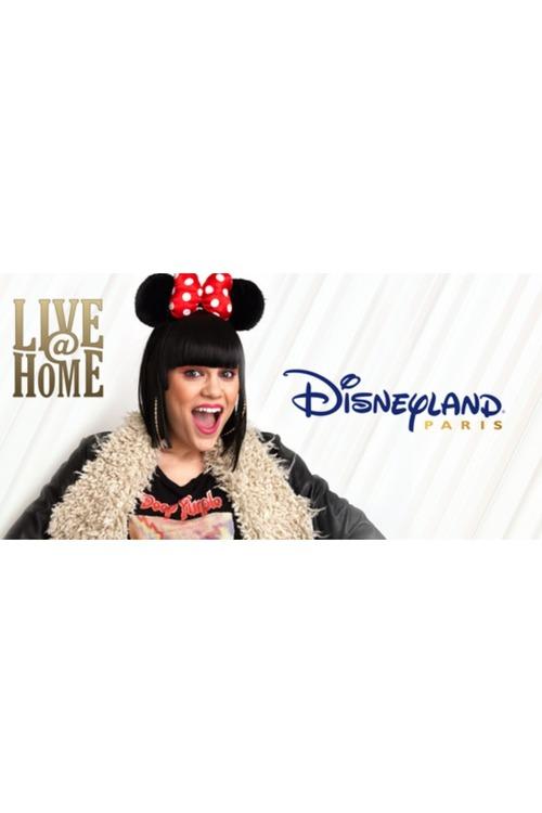 Jessie J - Live@Home - @Disneyland Paris - Full Show