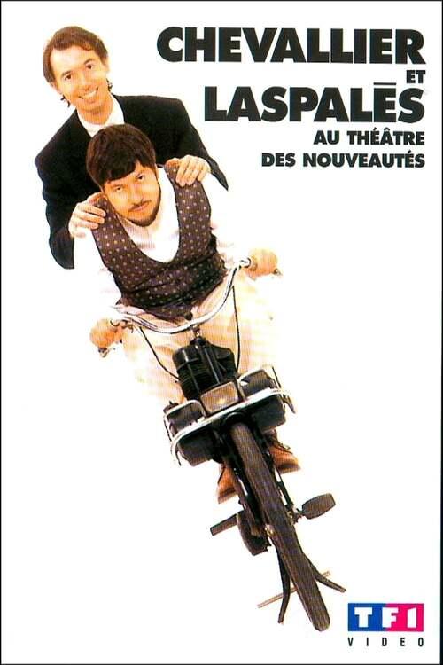 Chevallier et Laspalès - Au Théâtre des Nouveautés