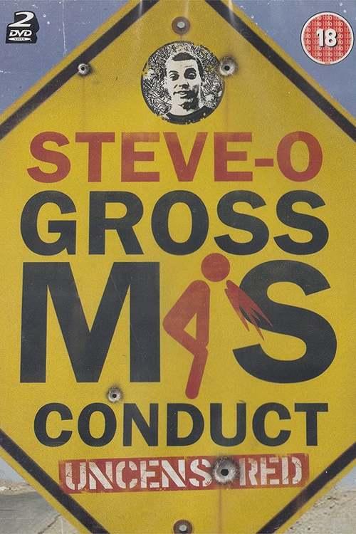 Steve-O: Gross Misconduct Uncensored