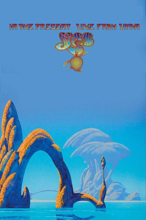 Yes - In The Present Live From Lyon