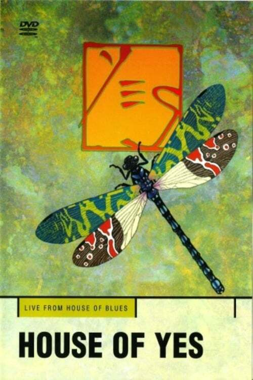 Yes - House Of Yes - Live At The House Of Blues