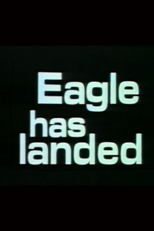 The Eagle Has Landed: The Flight of Apollo 11