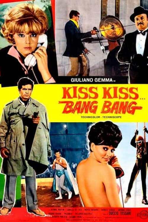 Kiss Kiss... Bang Bang