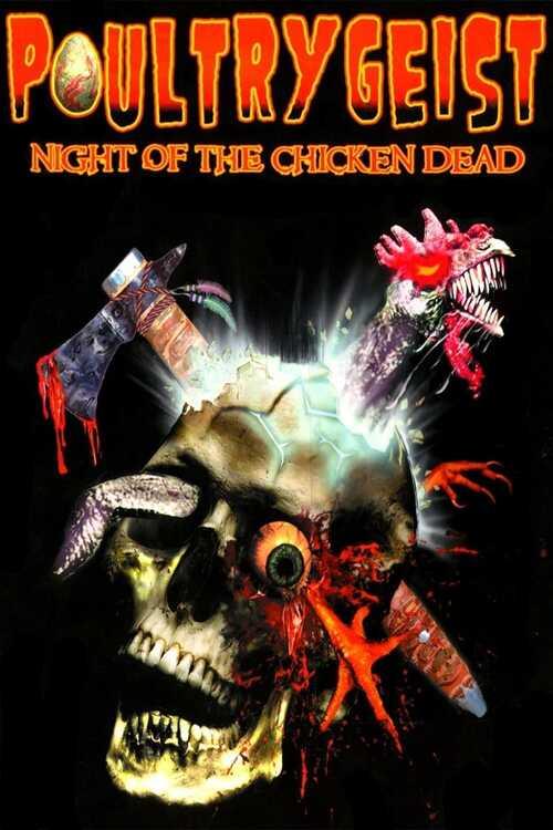 Poultrygeist: Night of the Chicken Dead