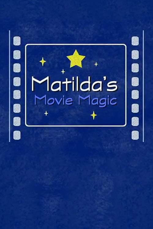Matilda's Movie Magic: The Making of 'Matilda'