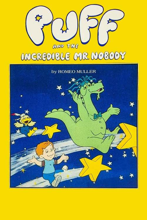 Puff the Magic Dragon: The Incredible Mr. Nobody