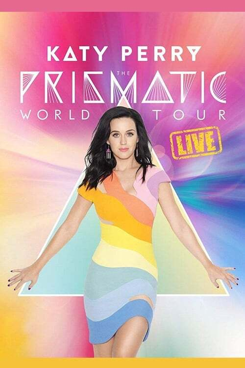 Katy Perry: The Prismatic World Tour Live