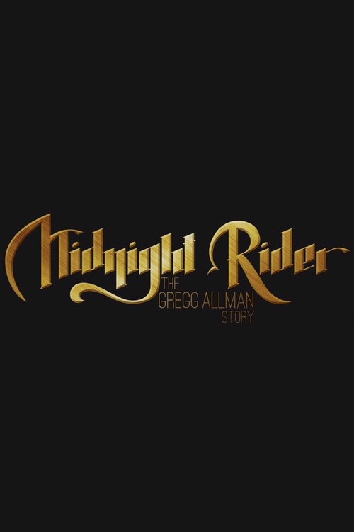 Midnight Rider: The Gregg Allman Story