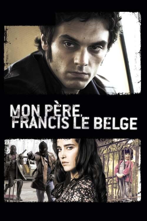 Mon père Francis le Belge