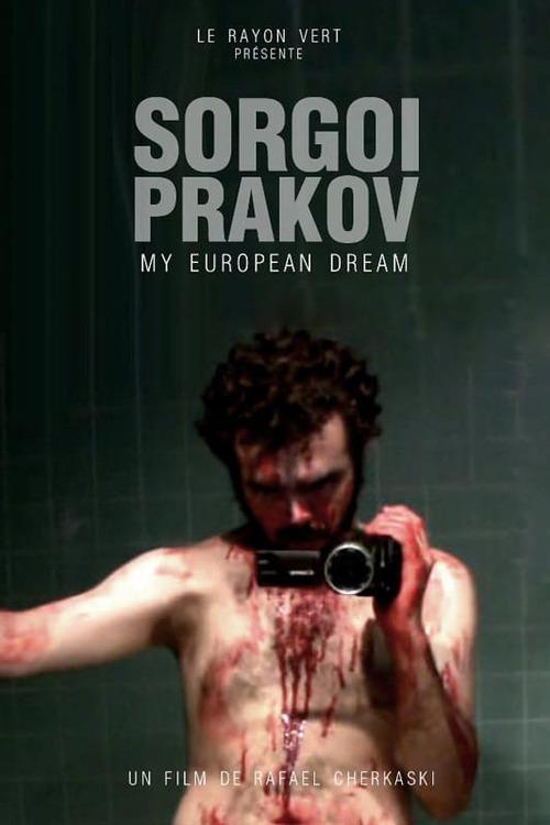 Sorgoï Prakov, my european dream