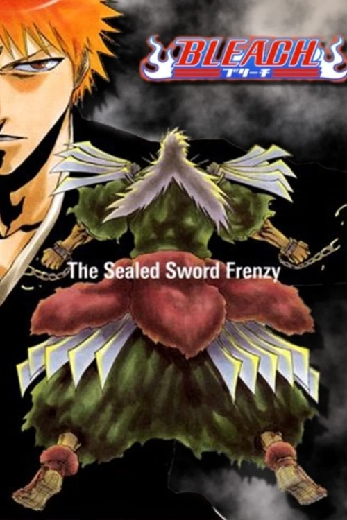 ブリーチ ~The Sealed Sword Frenzy~