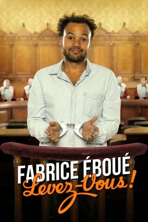 Fabrice Eboué - Levez-vous !