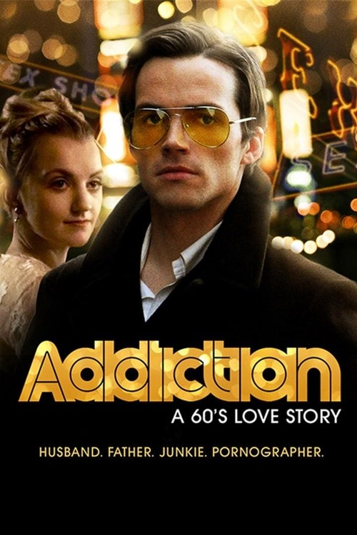 Addiction: A 60s Love Story