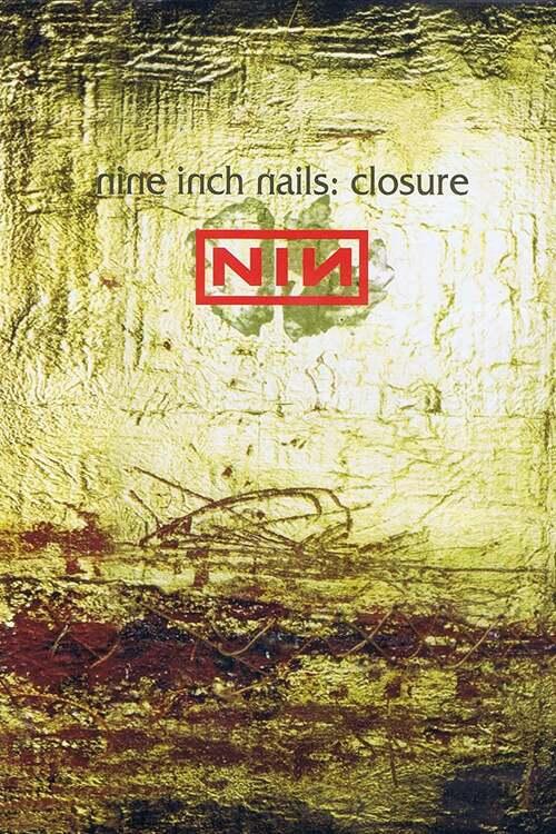Nine Inch Nails: Closure