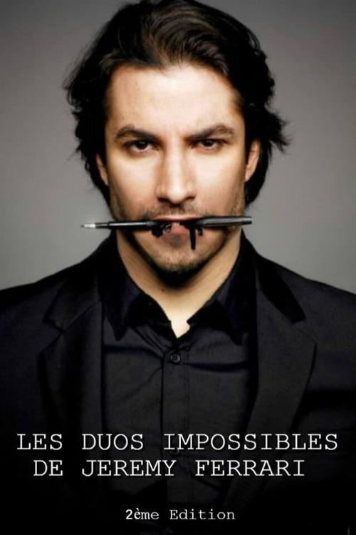 Les duos impossibles de Jérémy Ferrari : 2ème édition