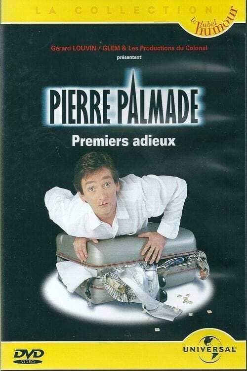 Pierre Palmade - Premiers adieux