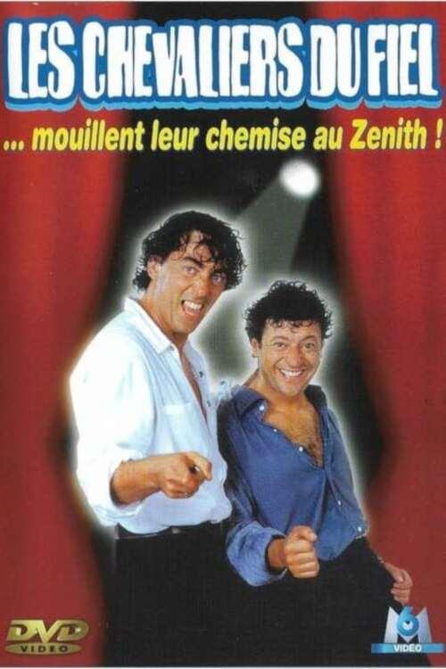 Les Chevaliers du Fiel : Mouillent leur chemise au Zénith