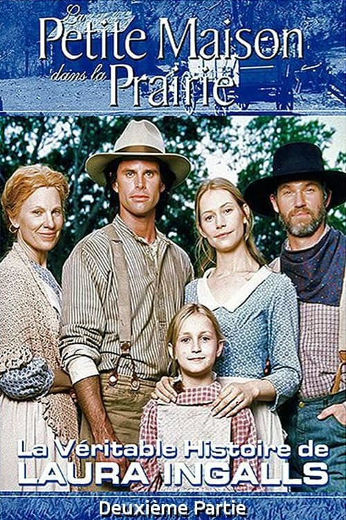 Beyond the Prairie, Part 2: The True Story of Laura Ingalls Wilder Continues