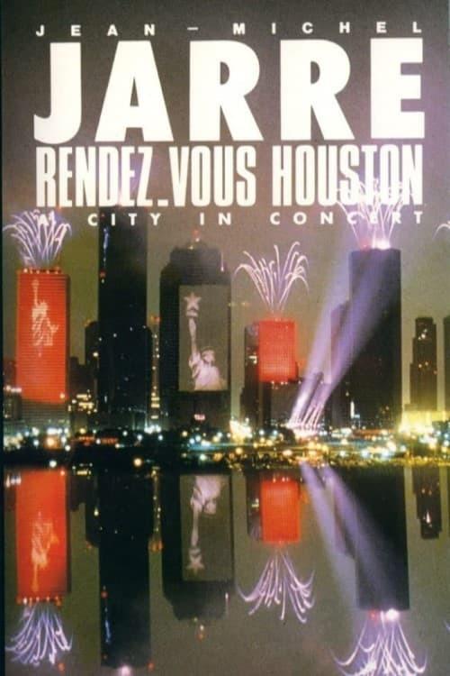 Jean-Michel Jarre - Rendez-Vous Houston, A City In Concert