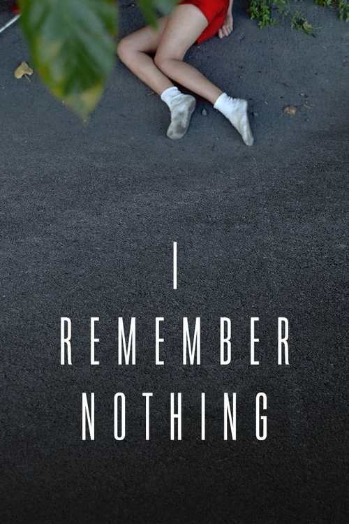 I Remember Nothing