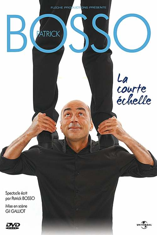 Patrick Bosso - La Courte Echelle