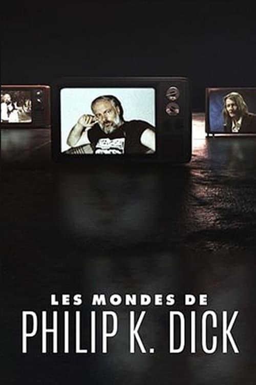 Les mondes de Philip K.Dick