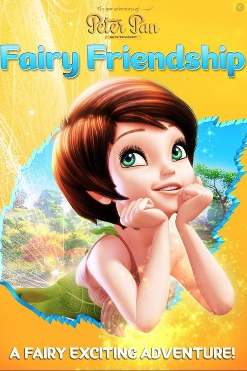 The New Adventures of Peter Pan: Fairy Friendship