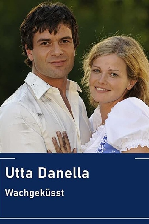 Utta Danella - Wachgeküsst