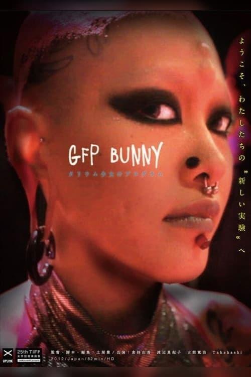 GFP BUNNY─タリウム少女のプログラム─