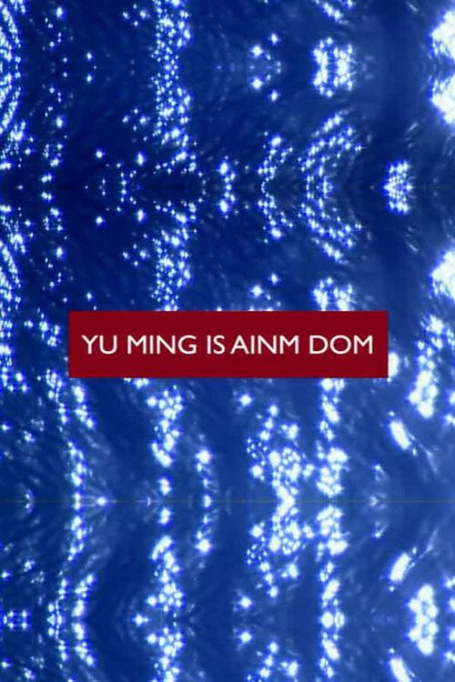 Yu Ming Is Ainm Dom