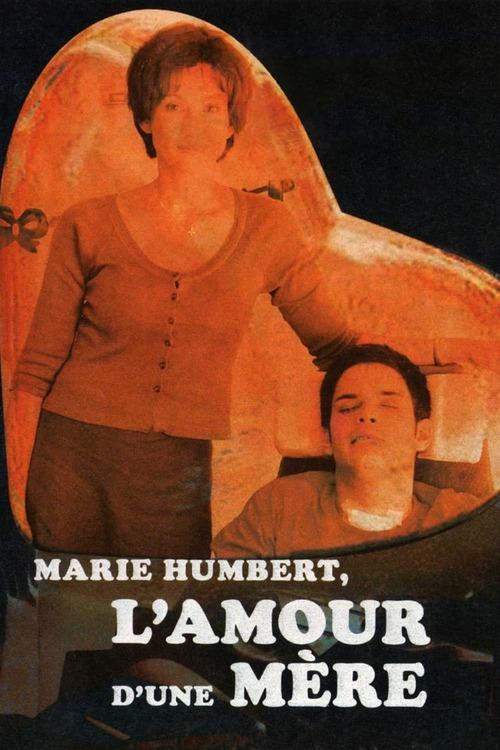 Marie Humbert, l'amour d'une mère